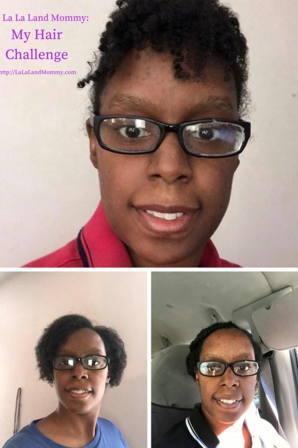 La La Land Mommy: My Hair Challenge
