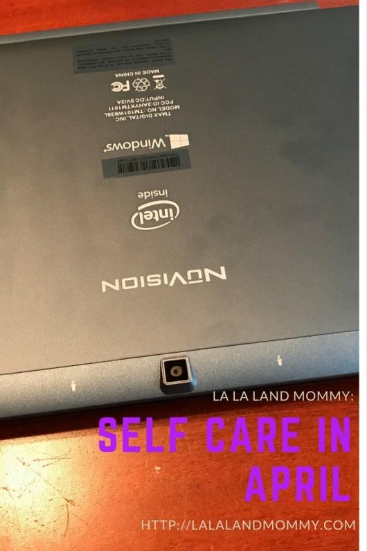La La Land Mommy: Self Care In April