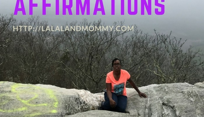 Affirming My Life With Affirmations