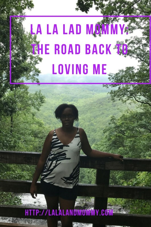 La La Land Mommy: The Road Back To Loving Me