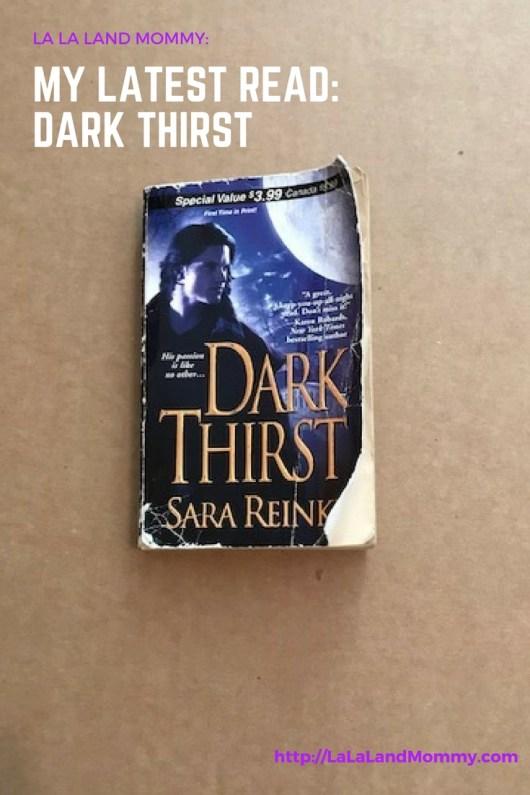 La La Land Mommy: My Latest Read Dark Thirst