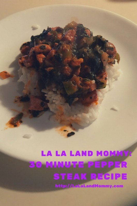 La La Land Mommy: 30 Minute Pepper Steak Recipe