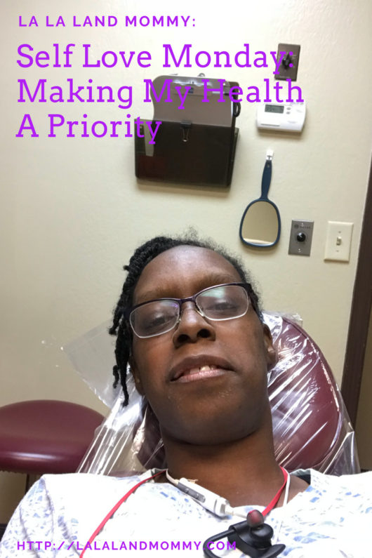 La La Land Mommy: Self Love Monday: Making My Health A Priority