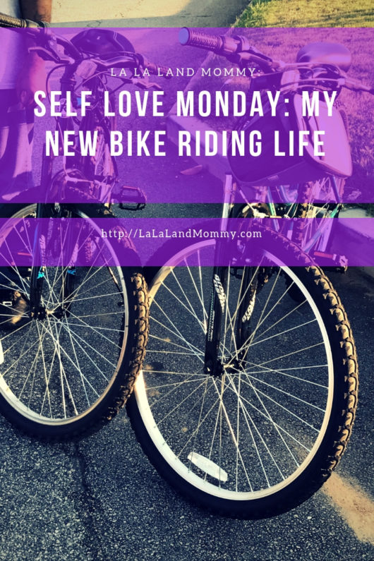 La La Land Mommy: Self Love Monday: My New Bike Riding Life