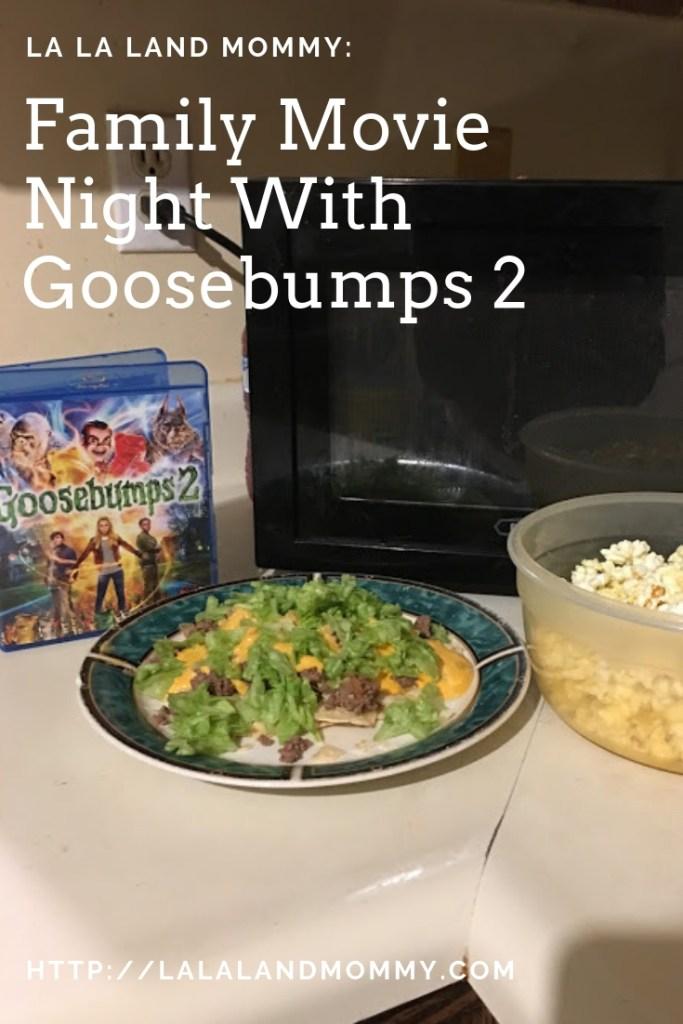 Family Movie Night With Goosebumps 2