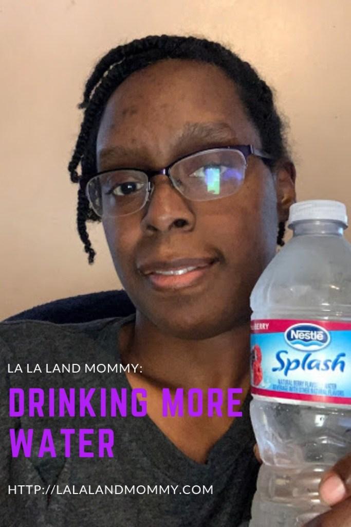 La La Land Mommy: Drinking More Water