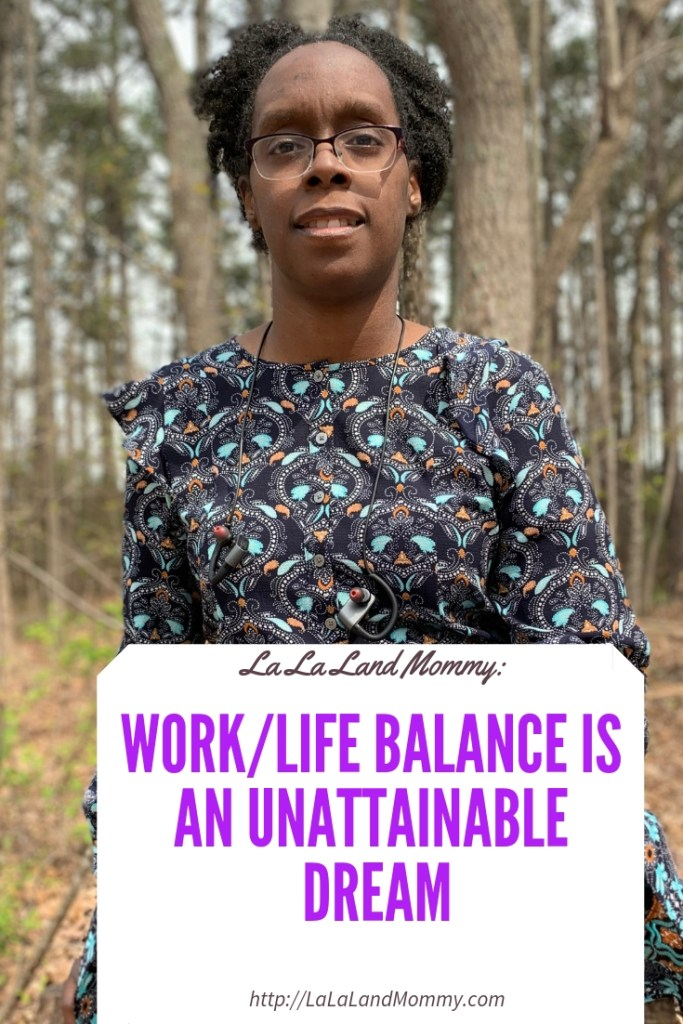 La La Land Mommy: Work/Life Balance Is An Unattainable Dream