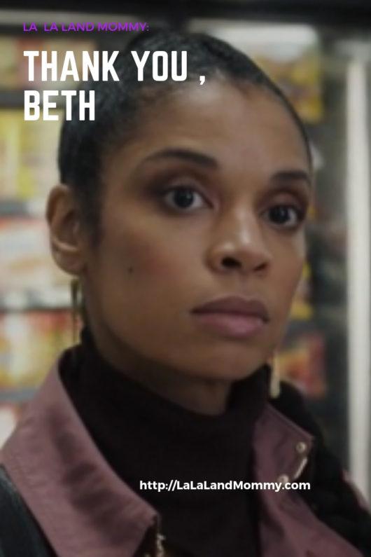La La Land Mommy: Thank You, Beth