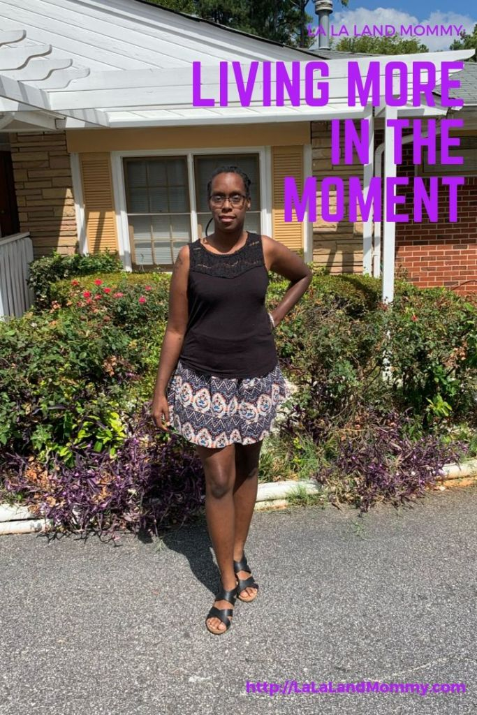 La La Land Mommy: Living More In The Moment