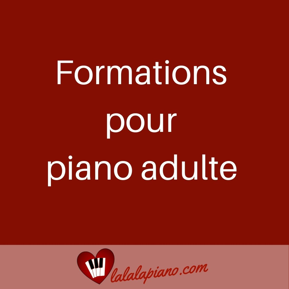 formations pour piano adulte