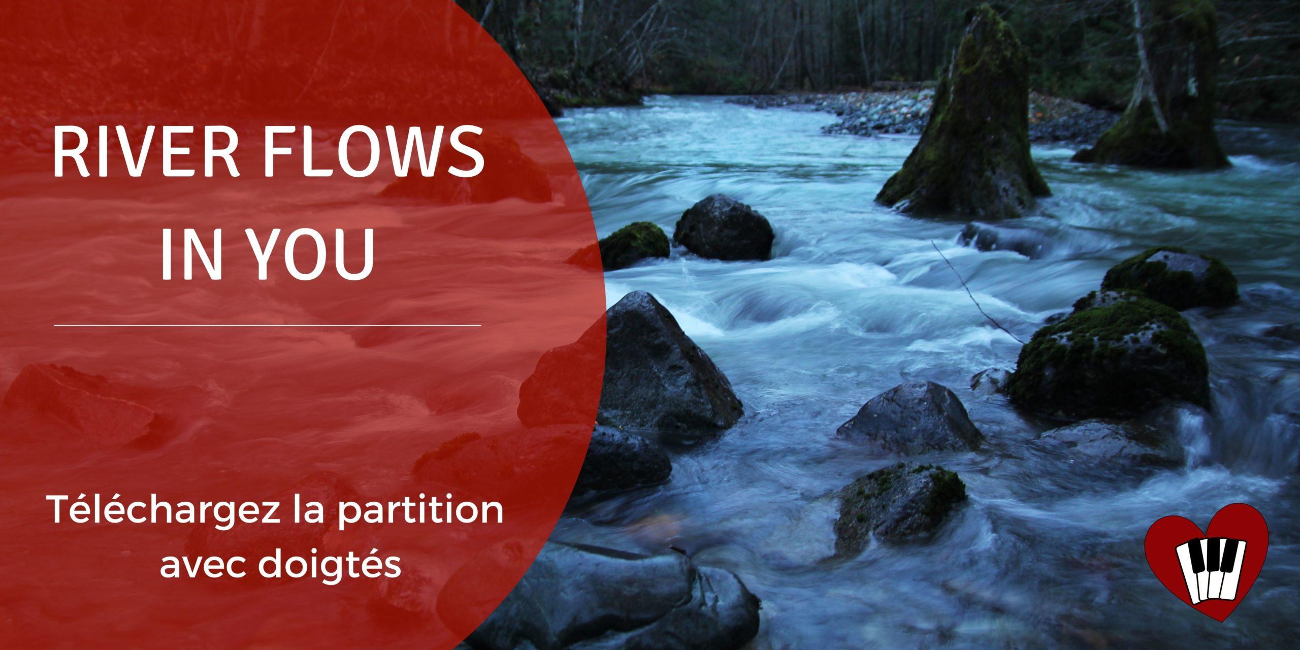 partition pour piano solo niveau 4 de rivers flow in you tirée du film twilight