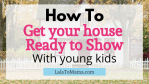 Selling your house with young kids