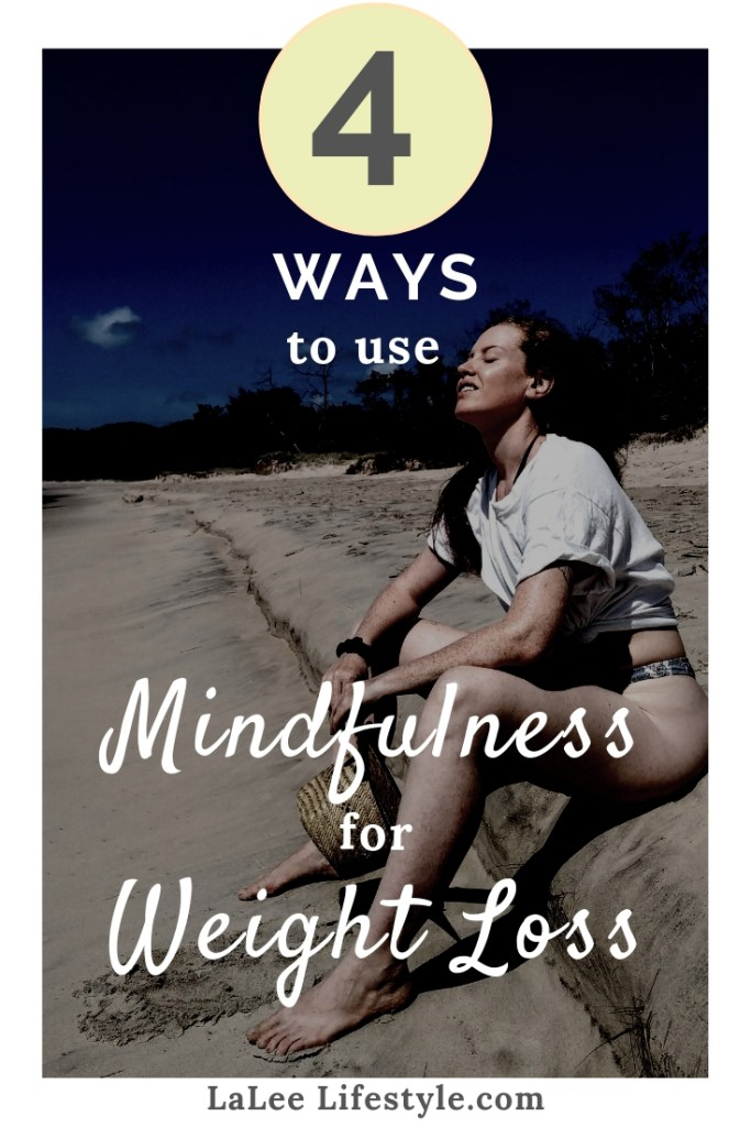Mindfulness Weight loss