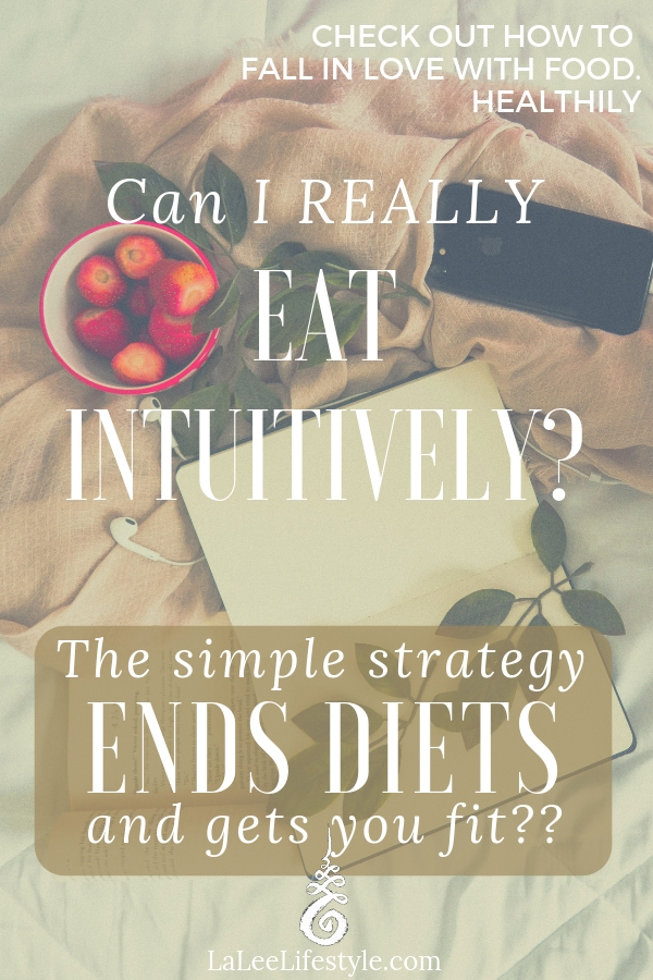 How to eat intuitively.
