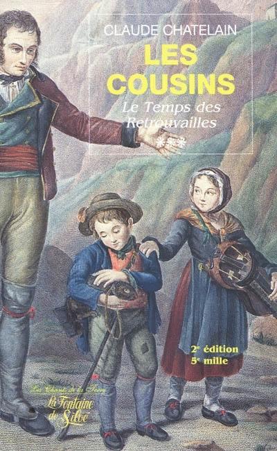 Le Temps Des Retrouvailles : temps, retrouvailles, Livre, Temps, Retrouvailles,, Cousins., Volume, écrit, Claude, Chatelain, Fontaine, Siloé