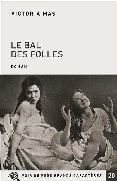 Le Bal Des Folles Livre : folles, livre, Livre, Folles, écrit, Victoria
