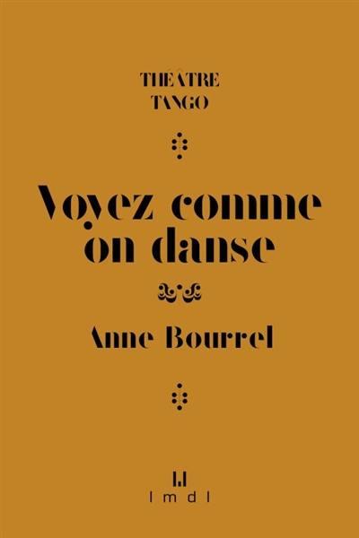 Voyez Comme On Danse Avis : voyez, comme, danse, Livre, Voyez, Comme, Danse, écrit, Bourrel, Manufacture, Livres