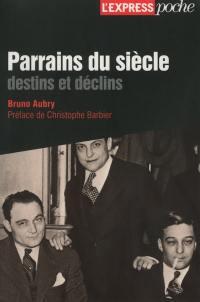 Les Parrains De La Cote : parrains, Livre, Parrains, Côte, écrit, Bruno, Aubry, L'Ecailler