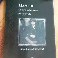 Mamshi, Cuatro estaciones de una vida