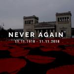 11.11.1918 – 11.11.2018 | Never again