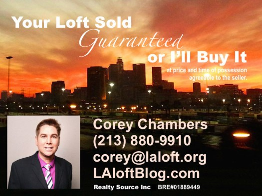 Your Home Sold Guaranteed or I'll Buy It* Corey Chambers Downtown Los Angeles