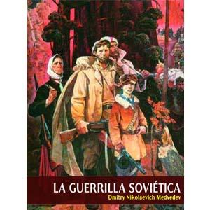la guerrilla sovietica i
