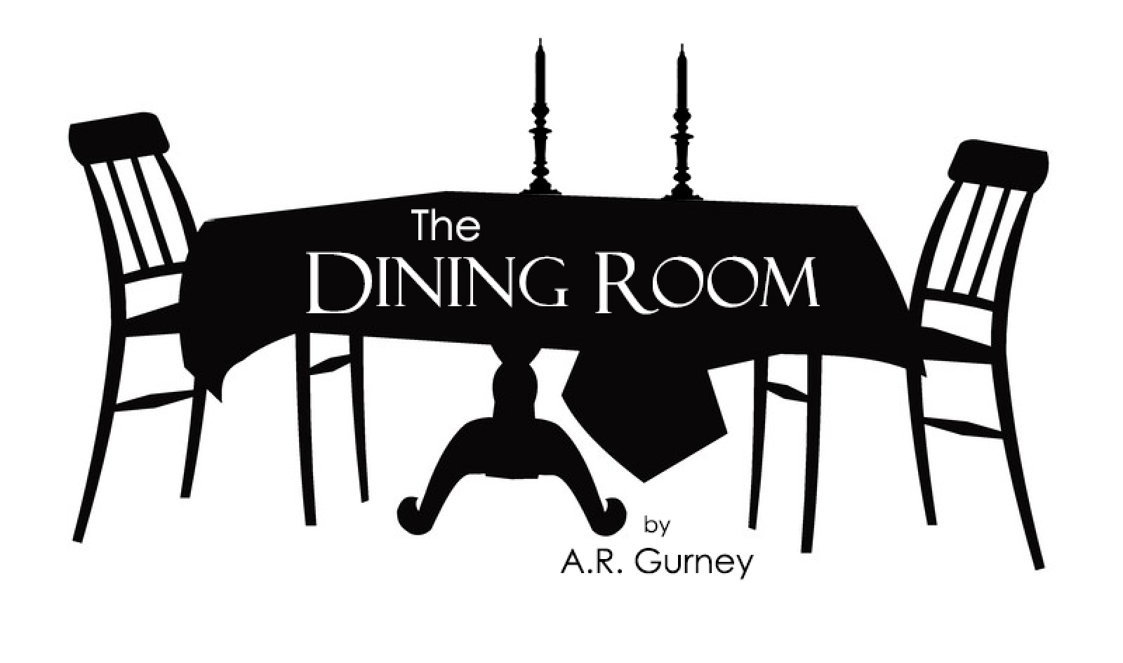 May 2018  The Dining Room  by A  R  Gurney  directed by Cindy Hines. Season 2017 18   Los Alamos Little Theatre