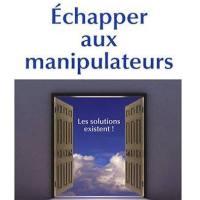 Un livre libérateur ; Christel Petitcollin - Échapper aux manipulateurs, les solutions existent !