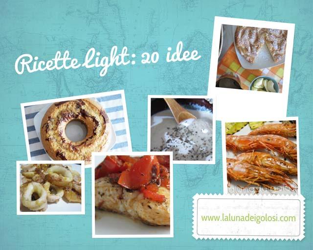 Ricette Light 20 Piatti Estivi con Meno Calorie  La