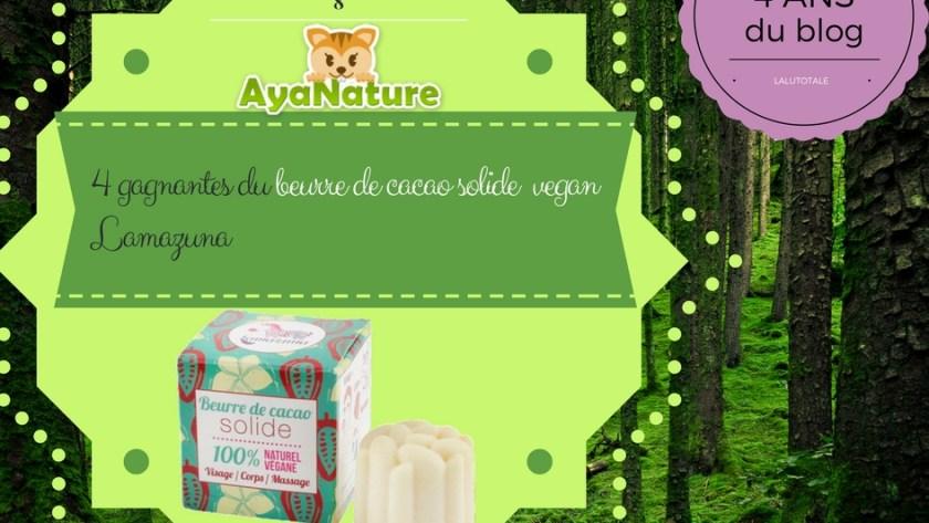 🐿 4 ans du blog 🌳 Le plus bio de la nature, avec les produits vegan Lamazuna chez Ayanature