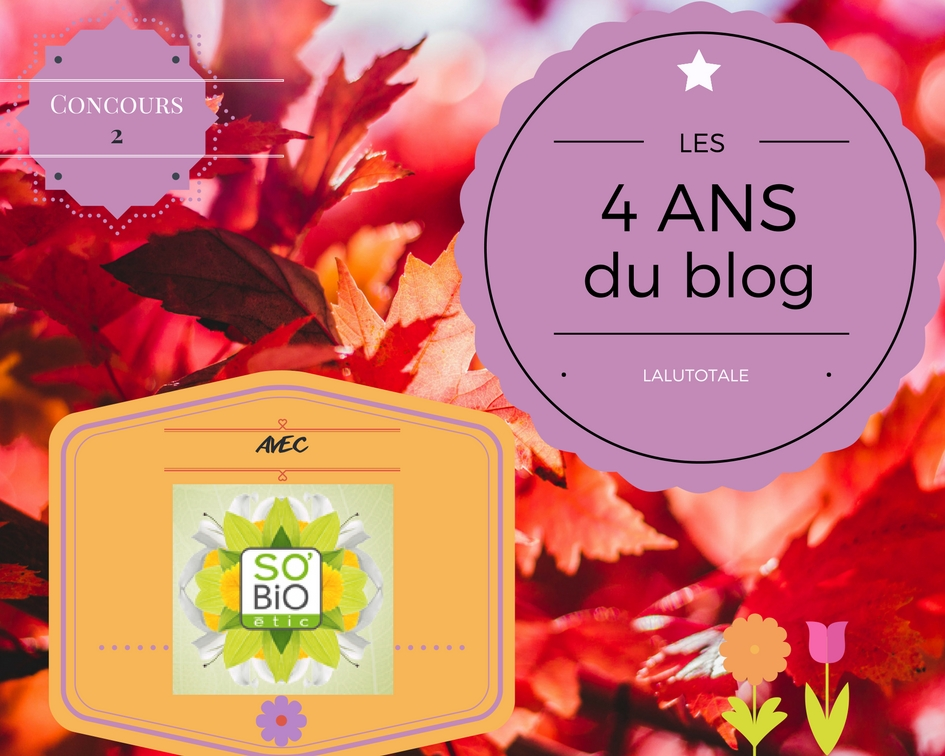 concours anniversaire blog blogueuse lot gratuit SOBIO ETIC