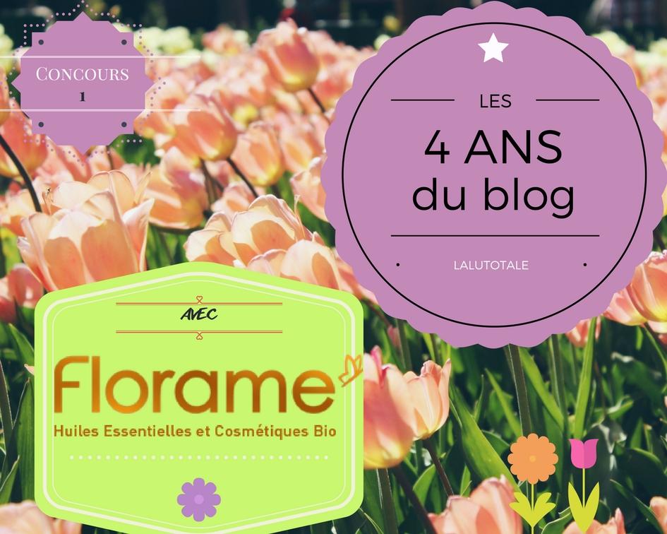 anniversaire blog Lalutotale 4 ans concours gratuit beauté Florame bio