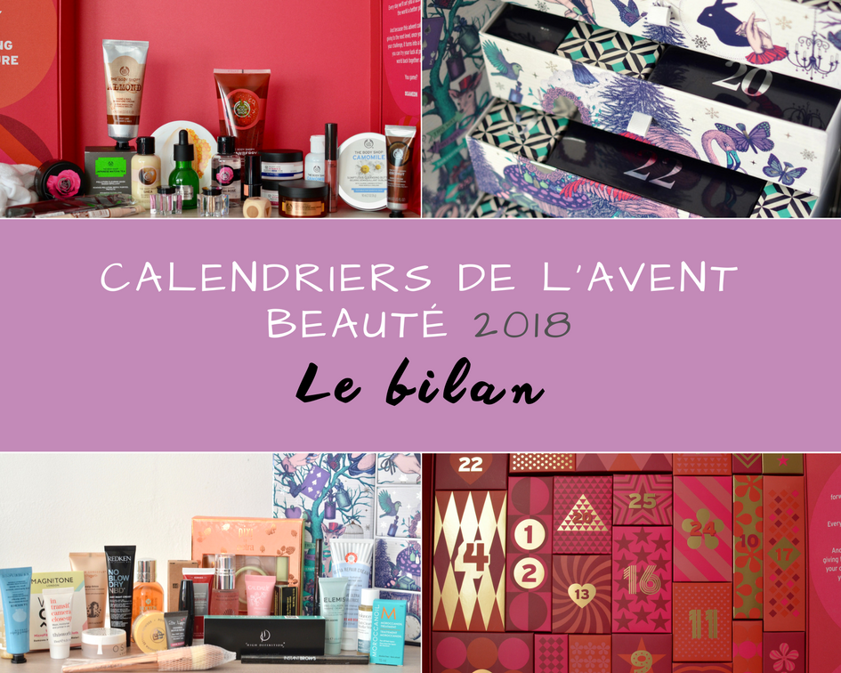 calendriers avant beauté 2017 The Body Shop Lookfantastic bilan
