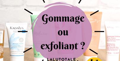 Gommage ou exfoliant visage : comment choisir ? Quelles différences ? 🤔