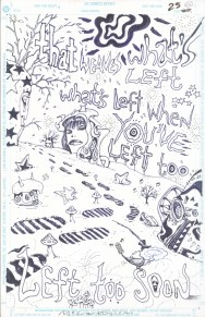 """Issue #22, Page 24: Psychedelic Splash Page """"What's Left When You've Left Too Soon?"""" Graphite and ink on board 11"""" x 17"""" Sold"""