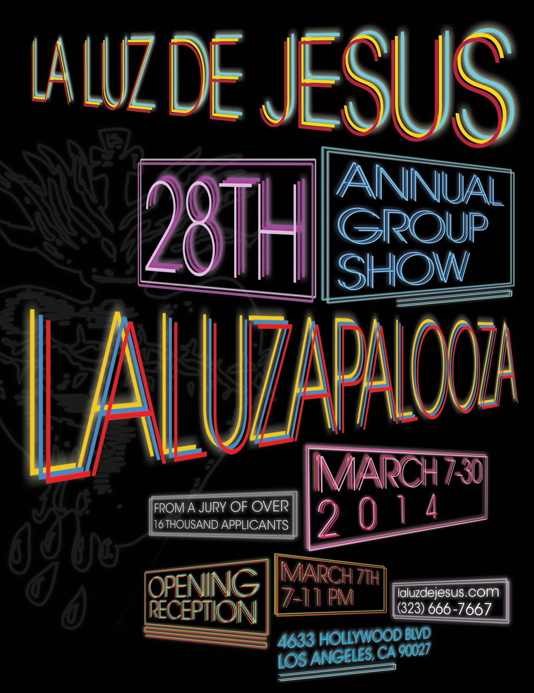 La Luz de Jesus | Laluzapalooza 2014
