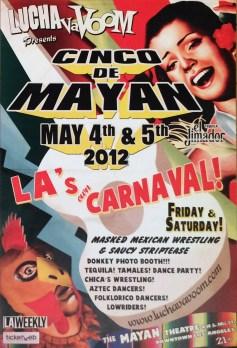 Lucha Va Voom - Cinco de Mayan 2012lightweight cardstock matte poster, 12 x 18 in. $15