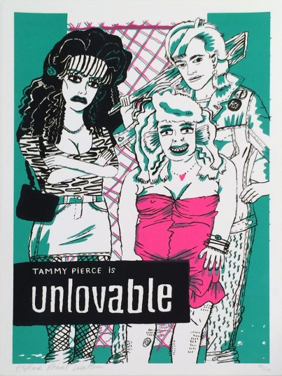 Esther Pearl Watson - Tammy Pierce is Unlovable Silkscreen print on heavy stock white paper, (edition 44 of 100) 12 x 16.5 in. $20