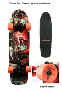 skate deck with custom wheels, 8.75 x 32 in. $190 with wheels, $150 without wheels