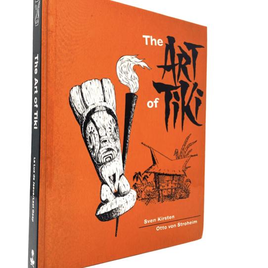 La Luz de Jesus Press - The Art of Tiki Book Cover