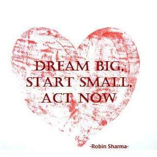 dream_big_start_small_act_now_la-magia-de-SER
