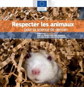 DIRECTIVE 2010/63/EU SUR LA PROTECTION DES ANIMAUX UTILISÉS À DES FINS SCIENTIFIQUES expérimentation animale