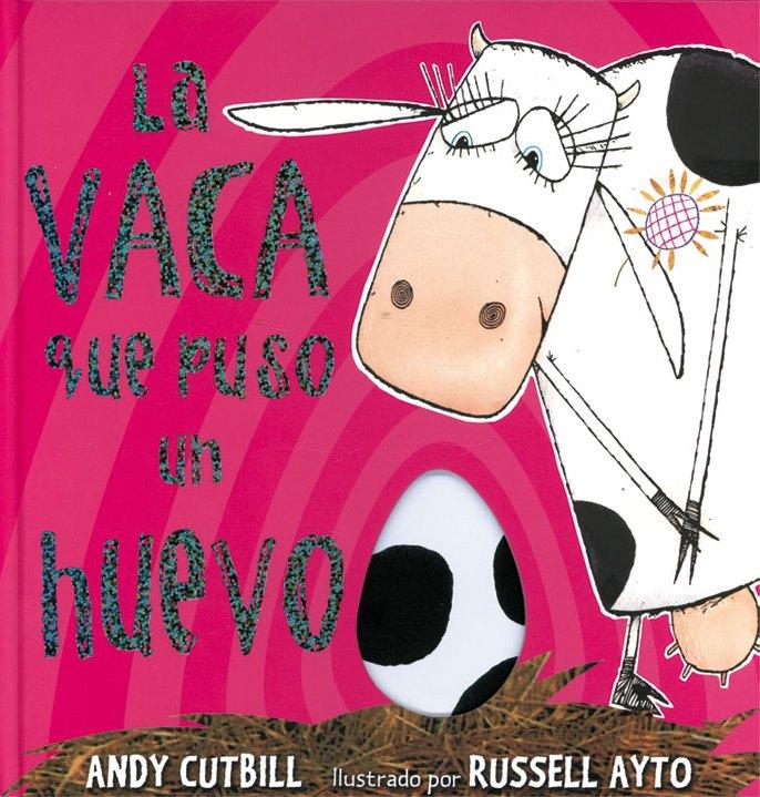 Hoy leemos: La vaca que puso un huevo