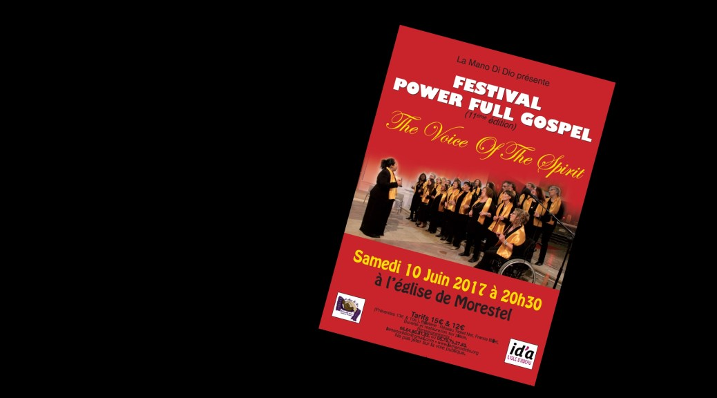 Flyer du concert du 10/06/2017 du festival : Power Full Gospel