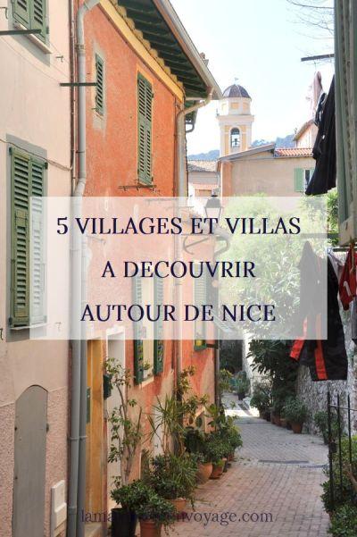 Villages et villas à découvrir autour de Nice