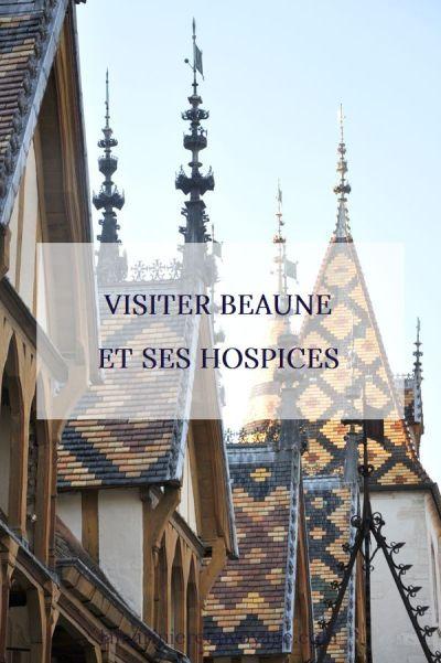 Visiter Beaune et ses hospices