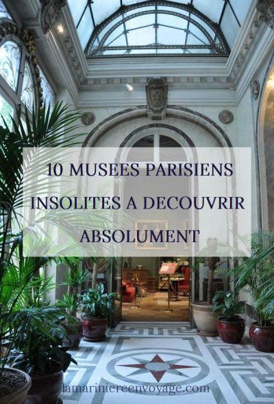 10 musées parisiens insolites à découvrir absolument !