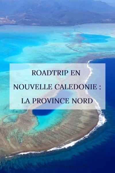 Roadtrip en Nouvelle Calédonie - la province nord