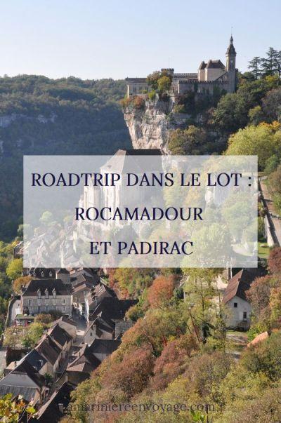 Roadtrip dans le Lot : Rocamadour et Padirac
