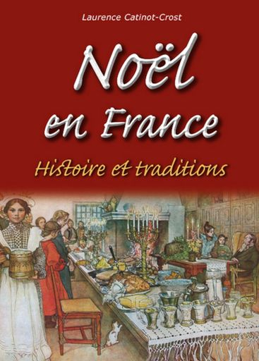 Noël en France - histoire et traditions